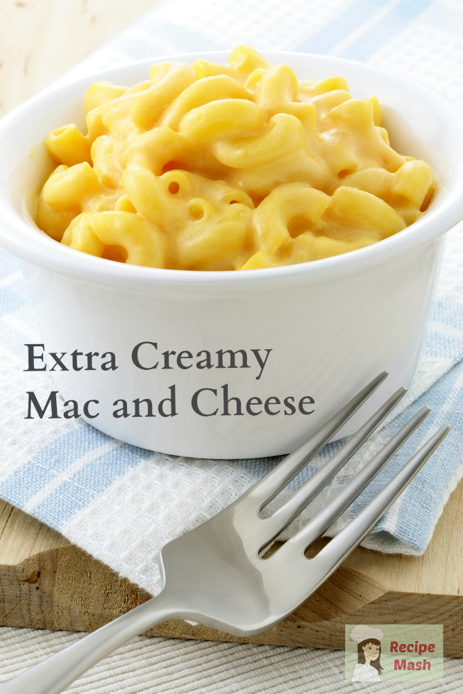 Extra Creamy Mac and Cheese