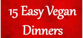 15 Easy Vegan Dinners